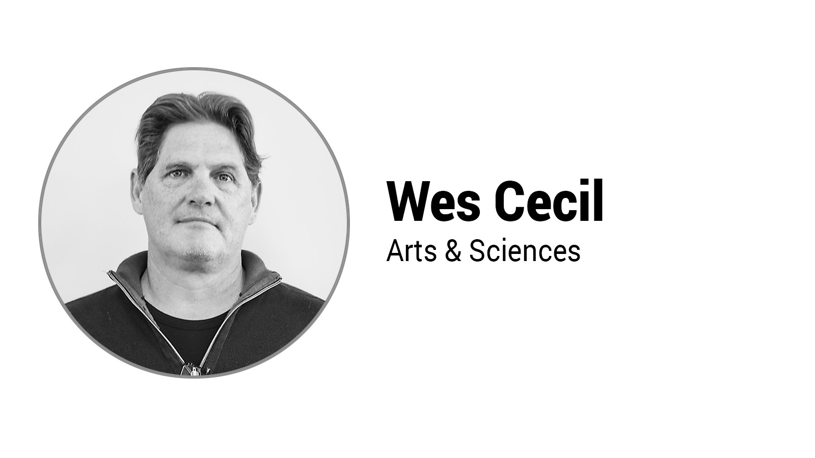 Faculty Highlight -Wes Cecil